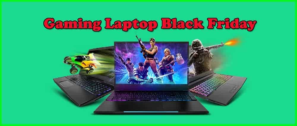 Best Gaming Laptop Black Friday 2019 10ATop | Gaming Laptop Black Friday Deals (May) 2019   Huge